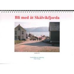 Bli med åt Skålvikfjorda